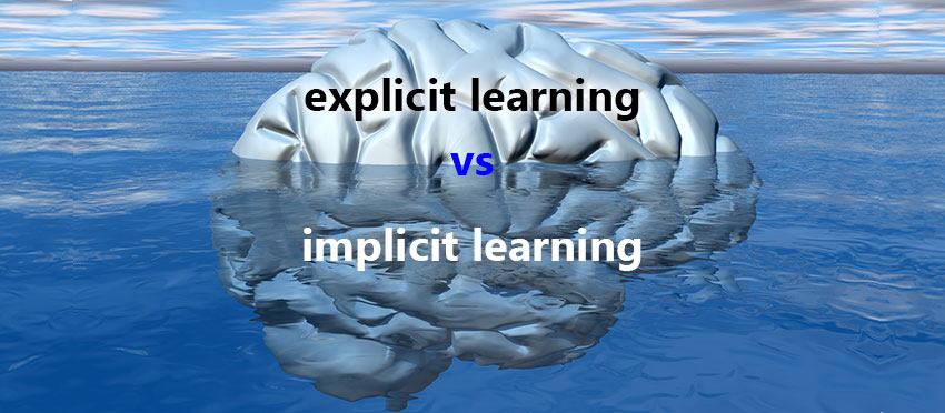 Explicit vs implicit language learning